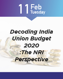 Decoding India Union Budget 2020 :The NRI Perspective