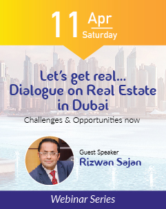 Let's get real… Dialogue on Real Estate in Dubai Challenges & Opportunities now