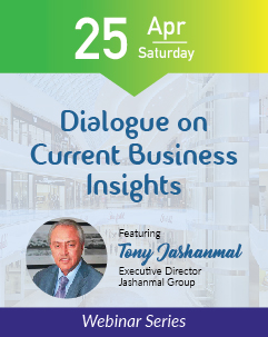 Dialogue on Current Business Insights, Featuring Tony Jashanmal