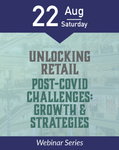 Unlocking Retail – Post-COVID Challenges: Growth & Strategies