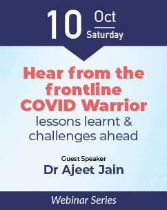 Hear from the frontline COVID Warrior: lessons learnt & challenges ahead