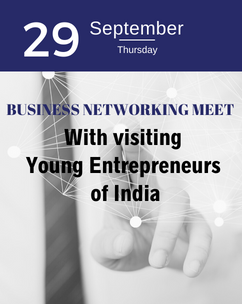 Business Networking (With Visiting Young Entrepreneurs of India)